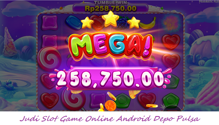 Judi Slot Game Online Android Depo Pulsa