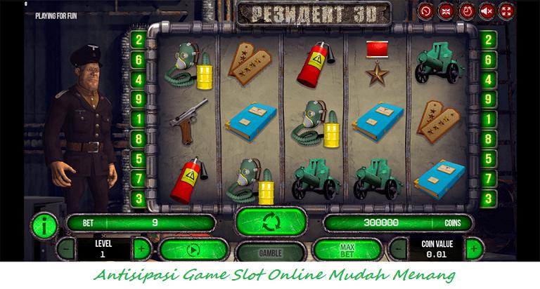 Antisipasi Game Slot Online Mudah Menang